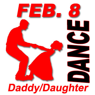 Join us at the Daddy/Daughter Dance on Saturday, February 8, 2020, just $10 per couple, 7-9 p.m.